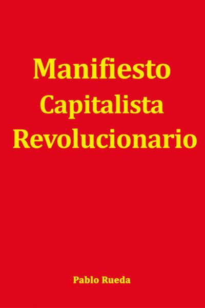 Manifiesto Capitalista Revolucionario